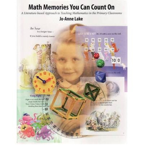 Math Memories You Can Count On: A Literature-Based Approach to Teaching Mathematics in the Primary Classrooms