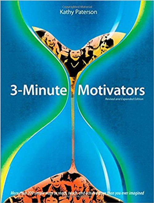 3-Minute Motivators, Revised & Expanded Edition