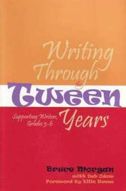 Writing Through the Tween Years