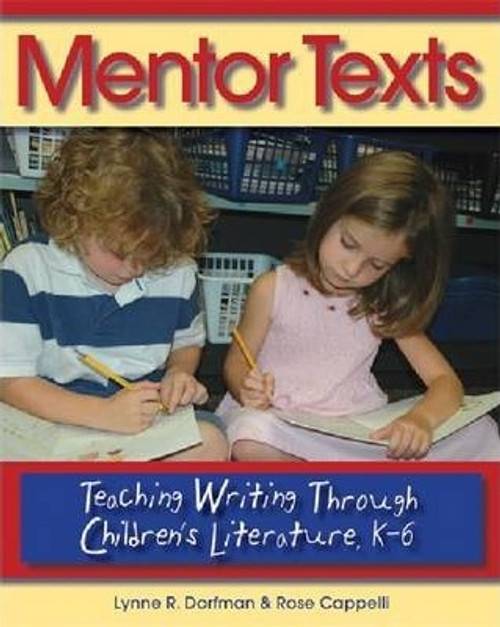 Mentor Texts: Teaching Writing Through Children's Literature