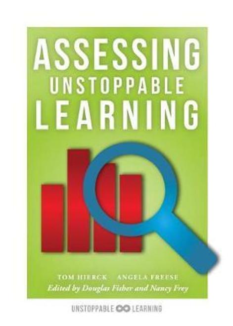Assessing Unstoppable Learning