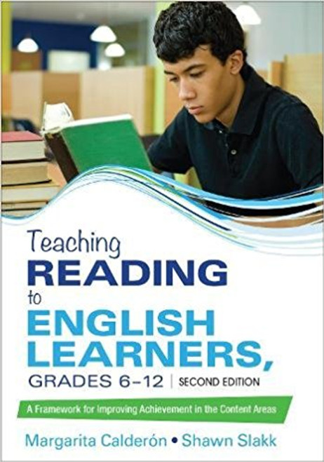 Teaching Reading to English Learners, Grades 6-12, 2nd edition