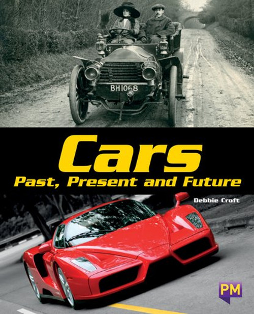 New! Pm Library Sapphire Cars: Past, Present, And Future - Level 29 (T) Single Copy