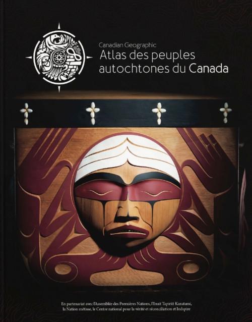 L'Atlas Des Peuples Autochtones Du Canada
