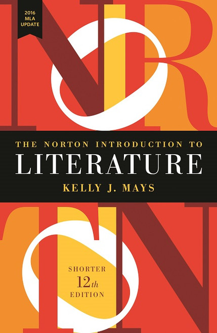 The Norton Introduction to Literature - The Norton Introduction to Literature, Shorter 12th Edition