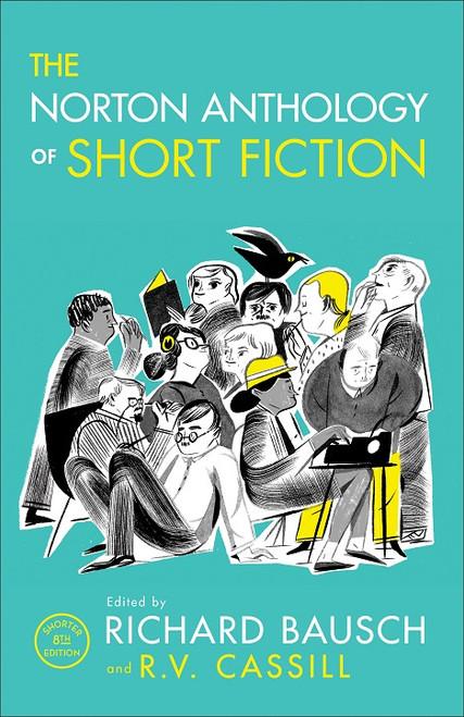 The Norton Anthology of Short Fiction, 8th edition Full Edition (paperback) - The Norton Anthology of Short Fiction, 8th Edition, Shorter Edition (paperback)