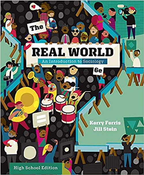 The Real World: An Introduction To Sociology - Student Text