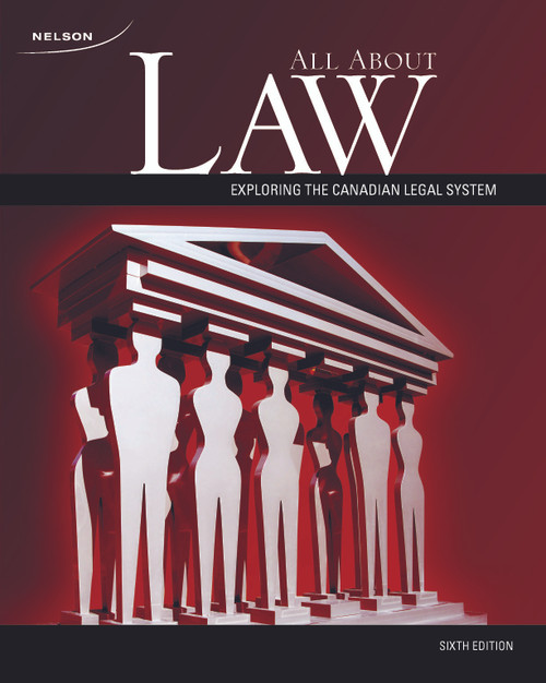 All About Law - Exploring the Canadian Legal System - Sixth Edition | Student Text - 9780176354831