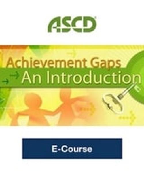 Achievement Gaps: An Introduction E-Course