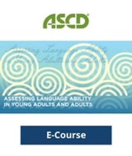 Assessing Language Ability in Young Adults and Adults E-Course