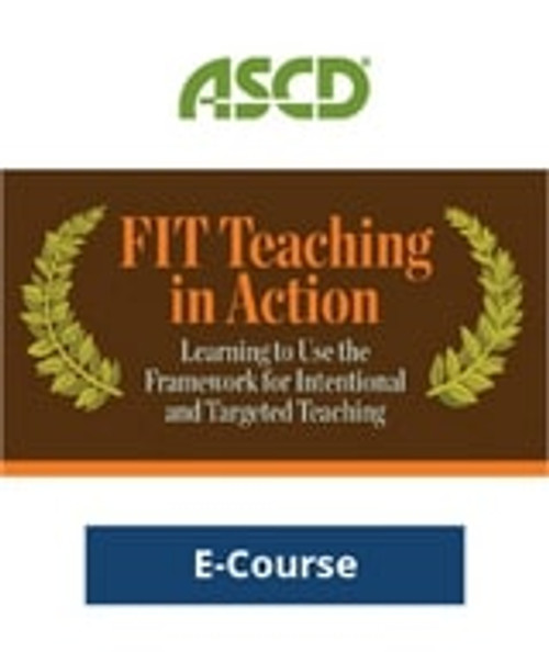 FIT Teaching in Action: Learning to Use the Framework for Intentional and Targeted Teaching E-Course