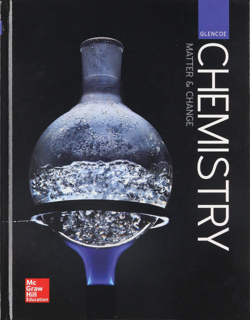 Chemistry: Matter and Change | Student Edition (Print) - 9780076774609