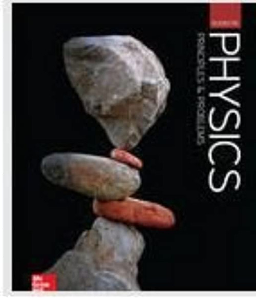 Physics: Principles and Problems | Student Edition - 9780076774760