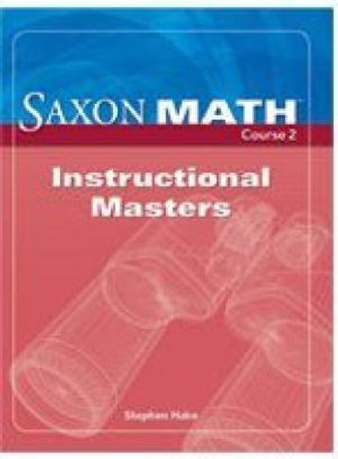Saxon Math - Course 2 (Grade 7) | Instructional Masters - 9781591418696