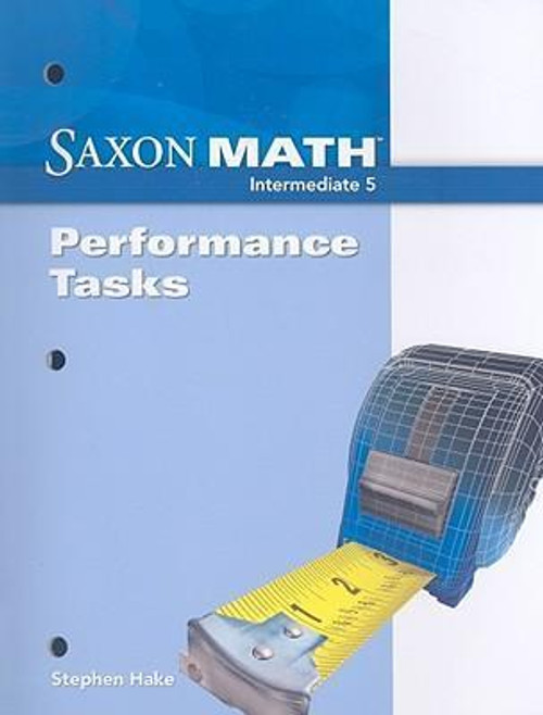 Saxon Math - Intermediate Grade 5 | Performance Tasks - 9781600325021