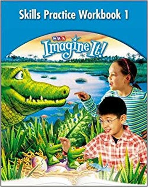 Imagine It! - Level 3 | Skills Practice Workbook 1 - 9780076104789
