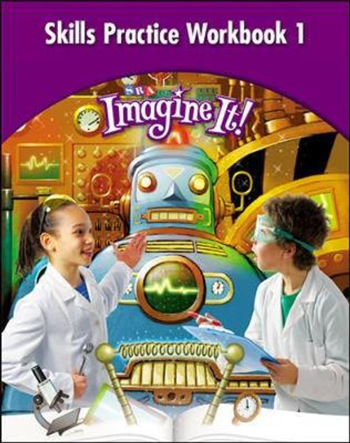 Imagine It! - Level 4 | Skills Practice Workbook 1 - 9780076104802