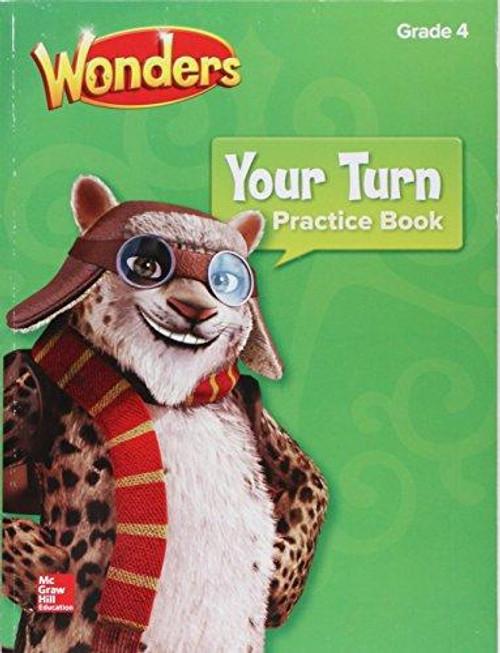 Wonders - Grade 4   Your Turn Practice Book - 9780076785131