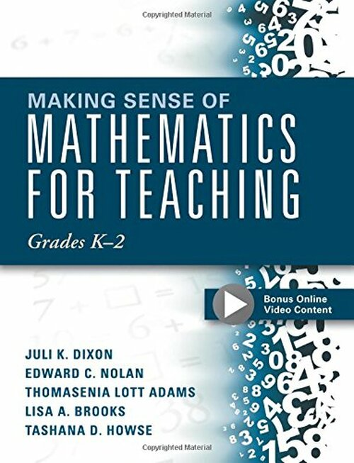 Making Sense of Mathematics for Teaching Grades K-2