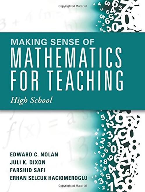 Making Sense of Mathematics for Teaching High School