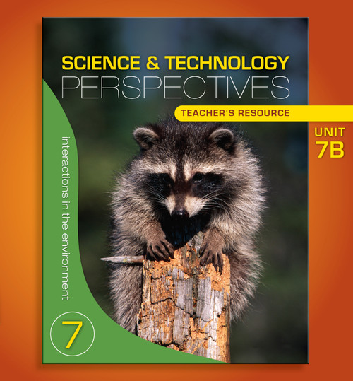 Science & Technology Perspectives Grade 7 - Modules | Interactions in the Environment Teachers Resource - 9780176241131