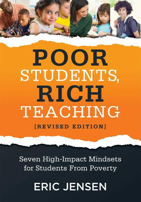 Poor Students Rich Teaching Revised Edition Seven High-Impact Mindsets for Students From Poverty