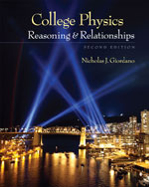 College Physics: Reasoning and Relationships: Teacher Resource Guide for AP® Program (Second Edition)