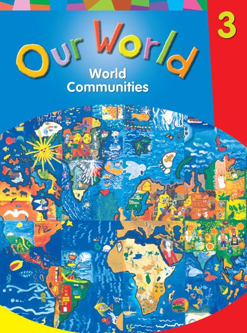 Our World Grade 3 | World Communities Grade 3 Student Book - 9780176279288