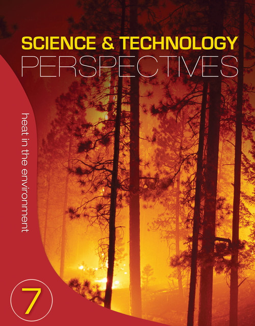 Science & Technology Perspectives (Grade 7) | Heat in the Environment Student Book - 9780176376680