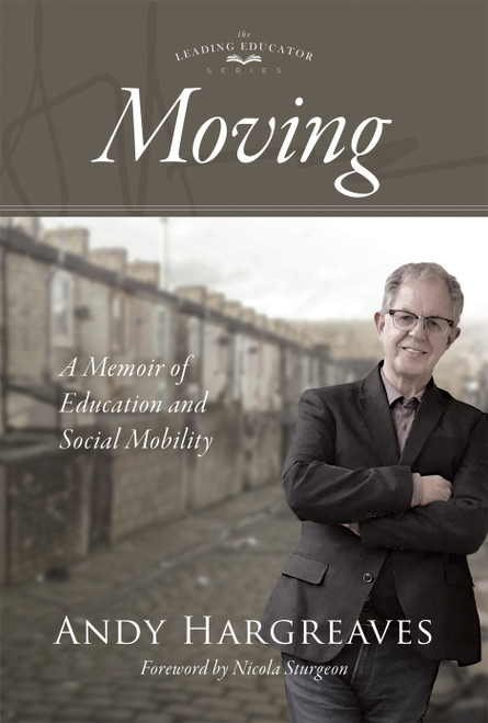 Moving: A Memoir of Education and Social Mobility