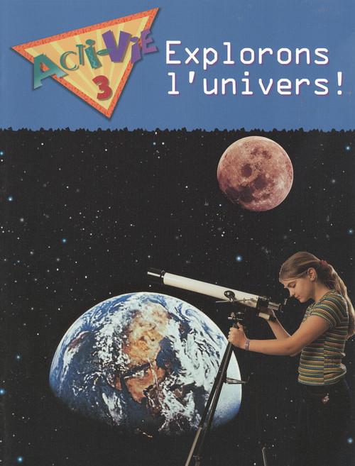 Acti-Vie - Explorons lunivers! (Space)