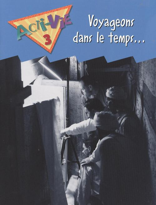 Acti-Vie - Voyageons dans le temps… (Time Capsule)