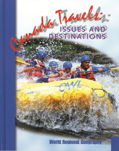 Canada Travels: Issues and Destinations