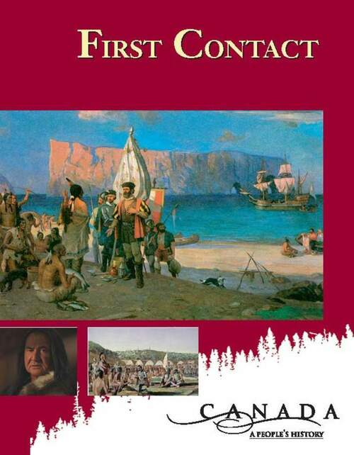 Canada: A Peoples History - First Contact