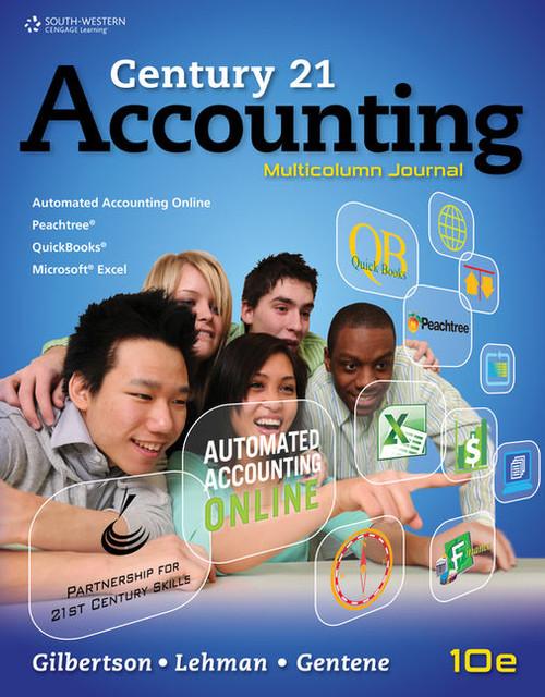 Century 21 Accounting Multicolumn Journal - Tenth Edition