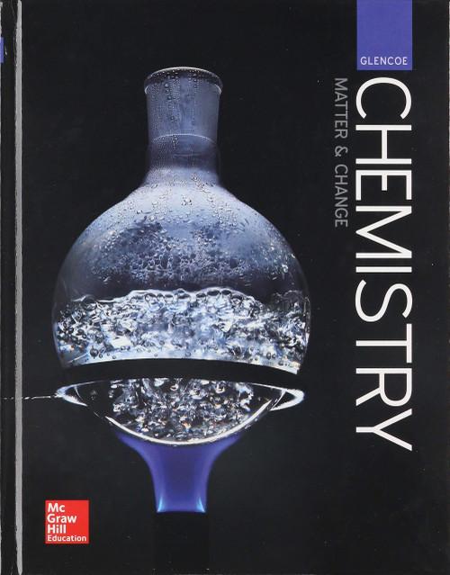Glencoe, Chemistry: Matter and Change (McGraw Hill)