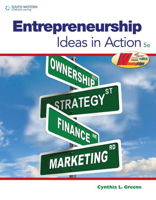 Entrepreneurship - Ideas in Action (5th Edition)