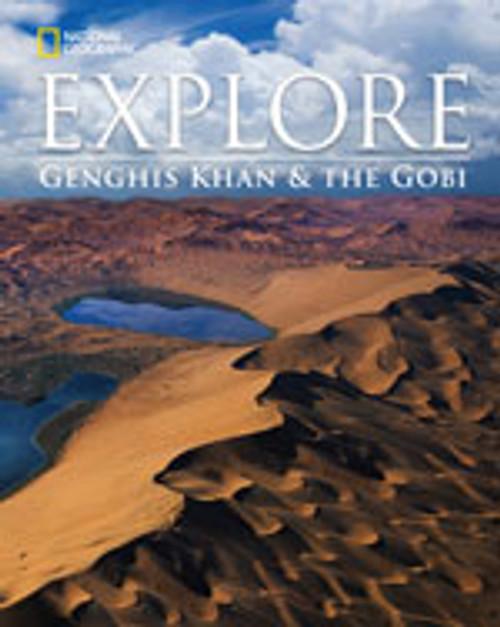 Explore - Genghis Khan and the Gobi Desert