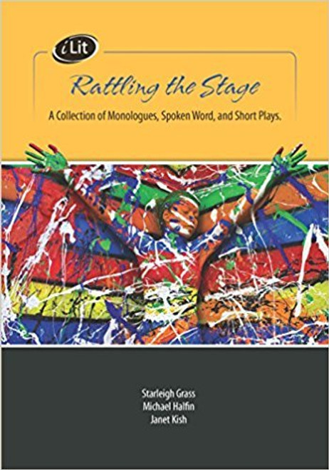 iLit Collection - Rattling the Stage: A Collection of Canadian Monologues, Spoken Word, and Short Plays