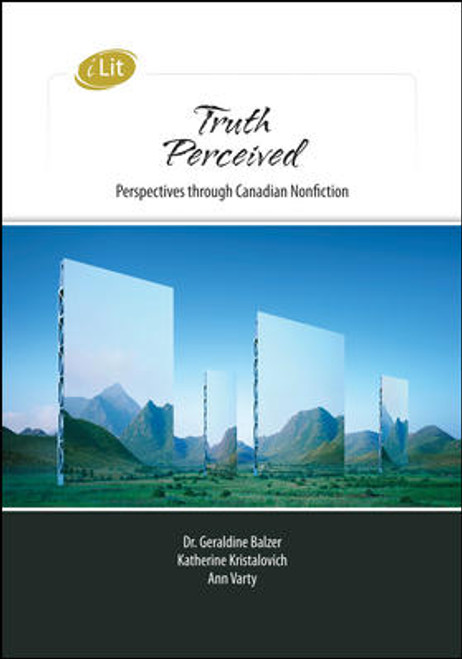 iLit Collection - Truth Perceived: Perspectives Through Canadian Nonfiction