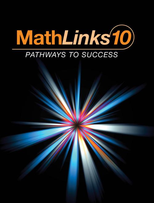 MathLinks: Pathways to Success - Grade 10