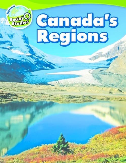 Nelson etudes sociales - Grade 4 - Strand B - Les regions du Canada