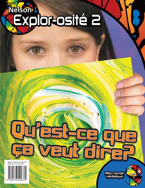 Nelson Explor-osite - Level 2 - Mon monde mediatique Kit (Media)