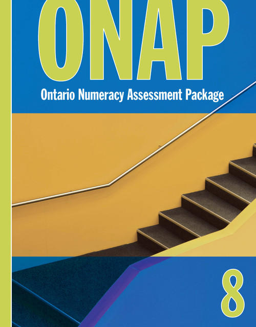 Ontario Numeracy Assessment Package - ONAP - Grade 8