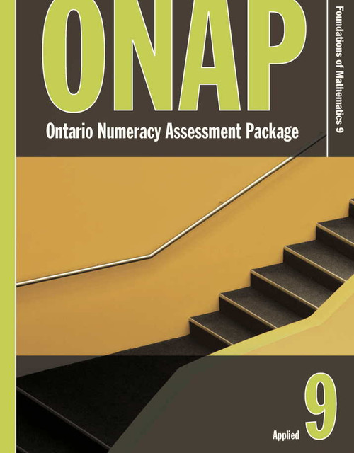 Ontario Numeracy Assessment Package - ONAP - Grade 9