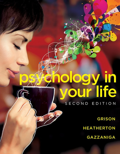 Psychology in Your Life- Second Edition