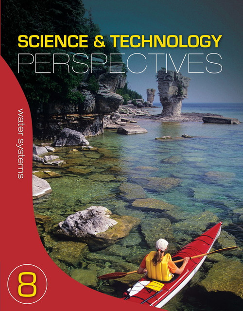 Science & Technology Perspectives Grade 8 - Core Text and Supplemental Components