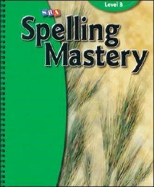 Spelling Mastery - Grade 2 Level B