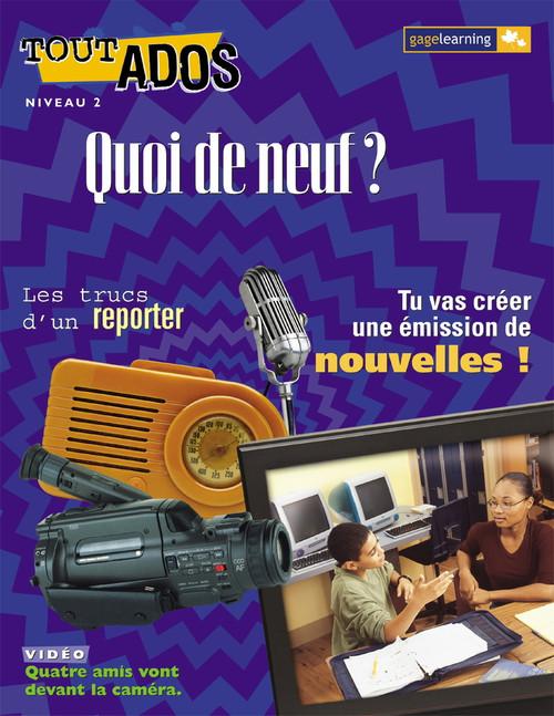 Tout Ados - Quoi de neuf ? (Whats New?)