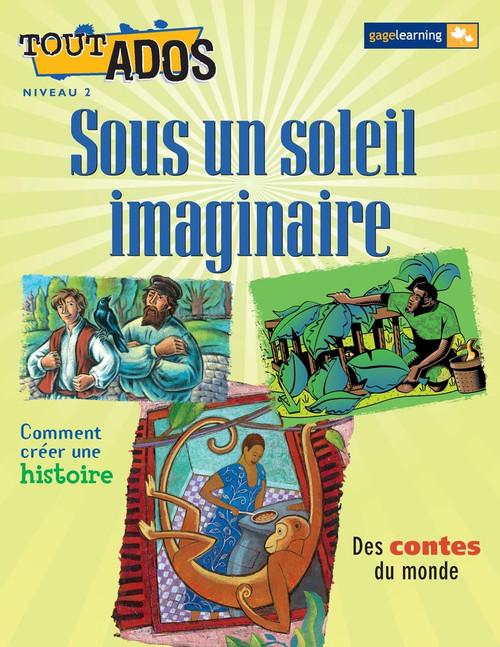 Tout Ados - Sous un soleil imaginaire (Legends)